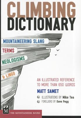 Climbing Dictionary By Semet, Matt/ Tea, Mike (ILT)