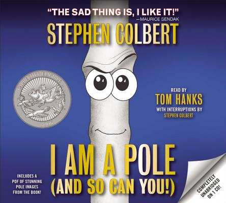 [CD] I Am a Pole (And So Can You!) By Colbert, Stephen